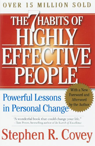 The 7 Habbits of Highly Effective People by Stephen Covey